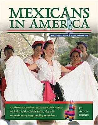 Mexicans in America - Behnke, Alison