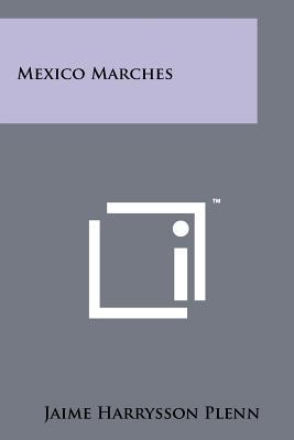 Mexico Marches - Plenn, Jaime Harrysson