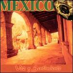 Mexico: Voz Y Sentimiento
