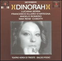 Meyerbeer: Dinorah - Angelo Romero (vocals); Francesco Ellero d'Artegna (vocals); Giuseppe Botta (vocals); Gloria Scalchi (vocals);...