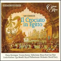 Meyerbeer: Il Crociato in Egitto - Bruce Ford (vocals); Della Jones (vocals); Diana Montague (vocals); Ian Platt (vocals); Linda Kitchen (vocals);...