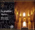 Meyerbeer: Le Proph�te