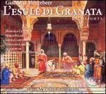Meyerbeer: L'Esule di Granata - Highlights