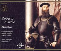 Meyerbeer: Roberto il diavolo - Augusto Frati (vocals); Boris Christoff (vocals); Dino Formichini (vocals); Enzo Guagni (vocals);...