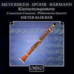 Meyerbeer, Spohr, Bärmann: Klarinettenquintette