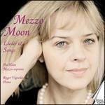 Mezzo Moon: Lieder & Songs
