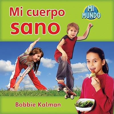 Mi Cuerpo Sano - Kalman, Bobbie