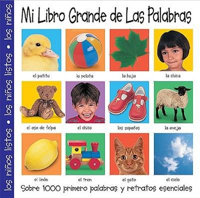 Mi Libro Grande de Las Palabras - Priddy, Roger, and Priddy Bicknell (Creator)