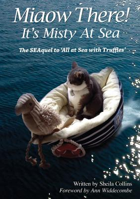 Miaow There!: It's Misty at Sea! - Collins, Sheila, and Widdecombe, Ann (Foreword by)