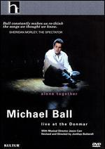 Michael Ball: Alone Together - Live at the Donmar