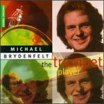 Michael Brydenfelt: The Trumpet Player