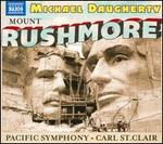 Michael Daugherty: Mount Rushmore