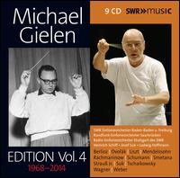 Michael Gielen Edition, Vol. 4: 1958-2014 - Anthony Rolfe Johnson (tenor); Barbara Miller (soprano); Brigitte Messthaler (alto); Carsten Müller (soprano);...