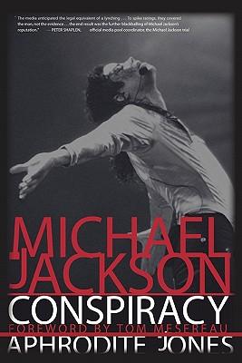 Michael Jackson Conspiracy - Jones, Aphrodite