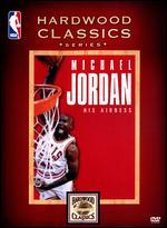 Michael Jordan: His Airness -