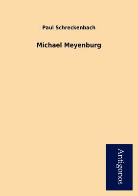 Michael Meyenburg - Schreckenbach, Paul