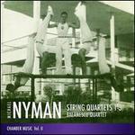 Michael Nyman: String Quartets Nos. 1-3