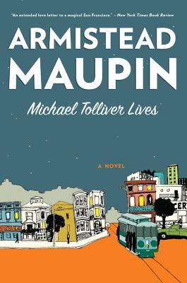 Michael Tolliver Lives - Maupin, Armistead