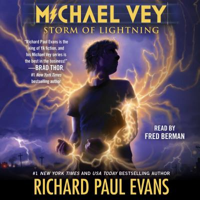 Michael Vey 5: Storm of Lightning - Evans, Richard Paul, and Berman, Fred (Read by)