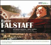 Michael William Balfe: Falstaff - Barry Banks (tenor); Brendan Collins (vocals); Edel O'Brien (vocals); Majella Cullagh (soprano); Marcel Vanaud (baritone);...