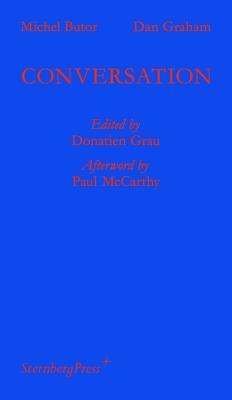Michel Butor ] Dan Graham: Conversation - Grau, Donatien (Editor)