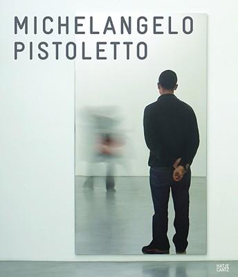 Michelangelo Pistoletto: Mirror Works - Gielen, Pascal