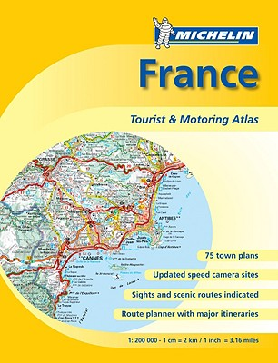 Michelin France Tourist & Motoring Atlas - Michelin (Creator)