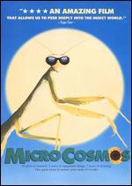 MicroCosmos - Claude Nuridsany; Marie Perennou