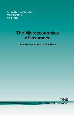 Microeconomics of Insurance - Rees, Ray, and Wambach, Achim