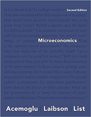 Microeconomics, Student Value Edition Plus Myeconlab with Pearson Etext -- Access Card Package - Acemoglu, Daron, Professor, and Laibson, David, and List, John