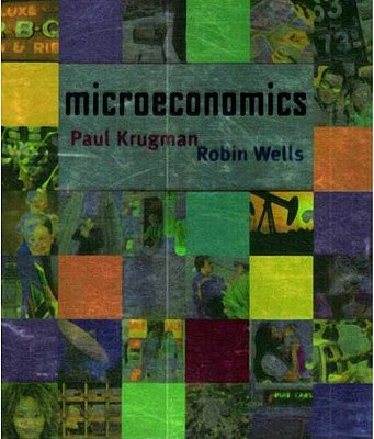 Microeconomics - Krugman, Paul, and Wells, Robin