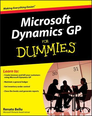 Microsoft Dynamics GP for Dummies - Bellu, Renato