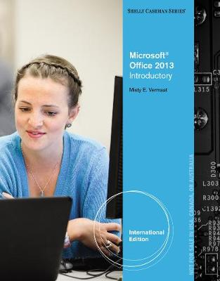 Microsoft Office 2013: Introductory - Vermaat, Misty