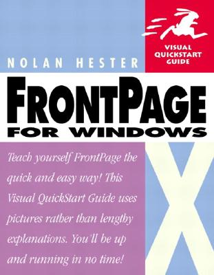 Microsoft Office FrontPage 2003 for Windows: Visual QuickStart Guide - Hester, Nolan