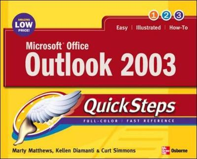 Microsoft Office Outlook 2003 - Matthews, Martin S, and Diamanti, Kellen, and Simmons, Curt
