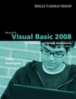 Microsoft (R) Visual Basic 2008: Introductory Concepts and Techniques - Shelly, Gary B., and Hoisington, Corinne