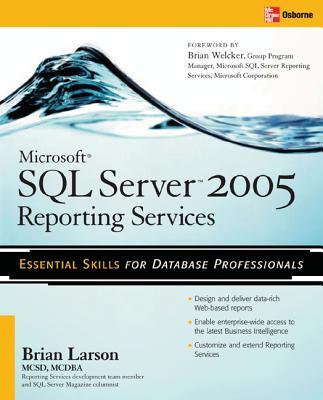 Microsoft SQL Server 2005 Reporting Services - Larson, Brian