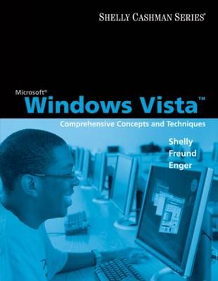 Microsoft Windows Vista: Comprehensive Concepts and Techniques - Shelly, Gary B, and Cashman, Thomas J, Dr., and Forsythe, Steven G