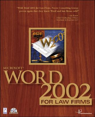 Microsoft Word 2002 for Law Firms - Payne Consulting Group (Creator), and Payne Consulting Group Inc