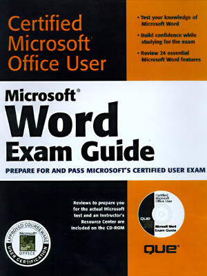 Microsoft Word Exam Guide - Calabria, Jane, and Que Corporation, and Burke, Dorothy