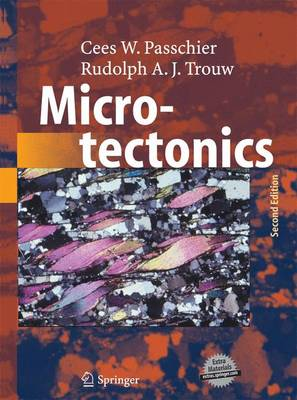 Microtectonics - Passchier, Cees W., and Trouw, Rudolph A. J.