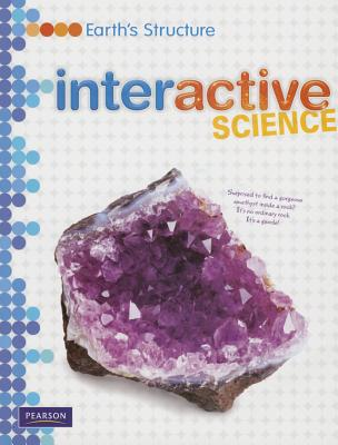 Middle Grade Science 2011 Earths Structure: Student Edition -