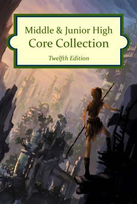 Middle & Junior High Core Collection, 12th Edition (2016) - Hw, Wilson (Editor)