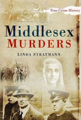 Middlesex Murders - Stratmann, Linda