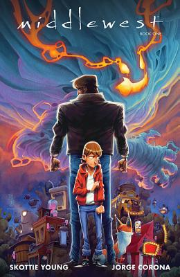 Middlewest Book One - Young, Skottie, and Corona, Jorge, and Huddleston, Mike