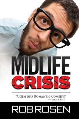 Midlife Crisis - Rosen, Rob