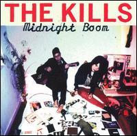 Midnight Boom - The Kills