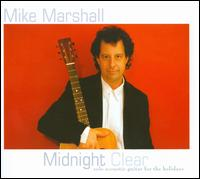 Midnight Clear - Mike Marshall