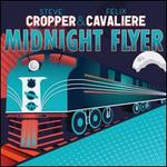 Midnight Flyer - Cropper & Cavaliere