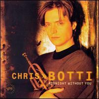 Midnight Without You - Chris Botti